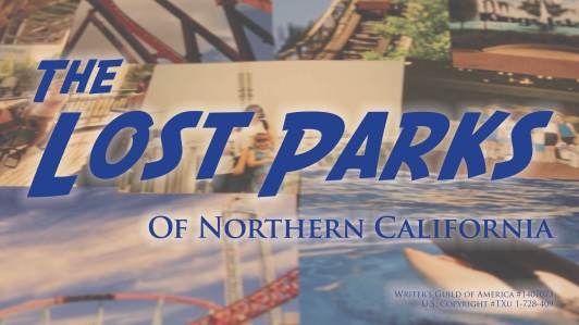 The Lost Parks of Northern California