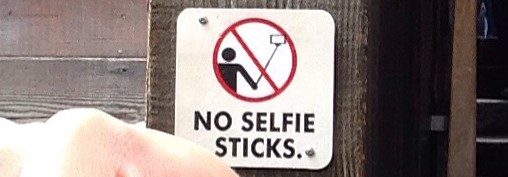 No Selfie Sticks